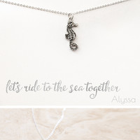"""""""Let's Ride to the Sea Together"""" Seahorse Silver Plated Necklace"""