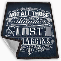 Not All Who Wander Are Lost Blanket for Kids Blanket, Fleece Blanket Cute and Awesome Blanket for your bedding, Blanket fleece *