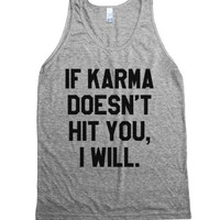 If Karma Doesn't Hit You, I Will Tank Top (id6042045)-Tank