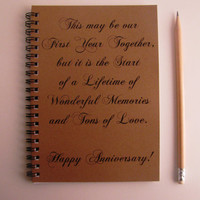 This may be our first year together but it is the start of...- 5 x 7 journal