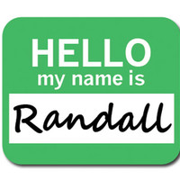 Randall Hello My Name Is Mouse Pad