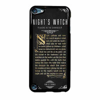 Game Of Thrones Nights Watch iPod Touch 5th Generation Case