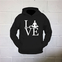 I Love Yoga Hooded Sweatshirt Yoga Shirt