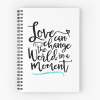 'Love Can Change the World in a Moment, White' Spiral Notebook by sheeranstyle