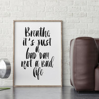 BREATHE,RELAX POSTER,Just Breathe,Breathe Sign,Inhale Exhale,Meditation Poster,Typography print,Wall Art,Inspirational Quote,Motivation Art