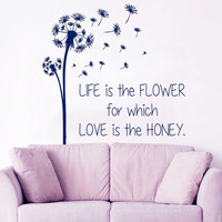 Floral Wall Decals Dandelion Decal Quote Life is the Flower Love is the Honey Vinyl Sticker Home Interior Design Bedroom Decor Boho KY153