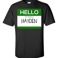 Hello My Name Is HAYDEN v1-Unisex Tshirt