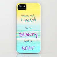 Cause All I Need Is a Beauty and a Beat iPhone Case by M✿nika  StrigelBRANDNEW iPhone Case for iPhone 3G + 3GS + 4 + 4S + 5