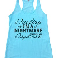 Darling I'm A Nightmare Dressed Like A Daydream Womens Workout Tank Top F930