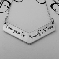 love you to the moon & back - Hand Stamped Chevron Necklace - Mommy Jewelry - Mother's Day Present - Gift for Mom - Grandmother Jewelry