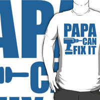 Papa Can Fix it