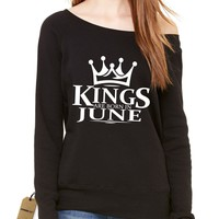 Kings Are Born In June Slouchy Off Shoulder Oversized Sweatshirt