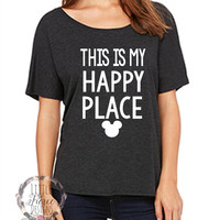 Disney Shirt // This Is My Happy Place // Slouchy Tee // Disney Family Shirt
