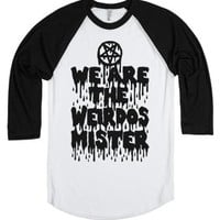 We Are The Weirdos Mister-Unisex White/Black T-Shirt