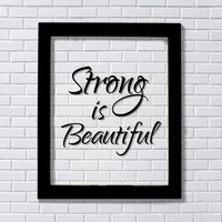 Strong is Beautiful - Floating Quote - Beauty Sign Strength Workout Exercise Fitness Healthy Living