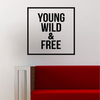 Young Wild and Free Simple Square Design Quote Adventure Travel Wall Decal Sticker Vinyl Art Home Decor Decoration