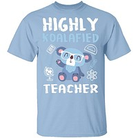 Highly Koalafied Teacher T-Shirt