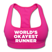 UNPUBLISHED - Spreadshirt Article not found | World's Okayest Runner - Sports Bra by American Apparel