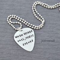 Guitar Pick ball chain necklace, Hand Stamped Personalized Guitar Pick necklace, musician, music lover gifts, when words fail, music speaks