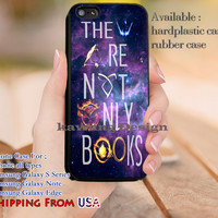 They are Not Only Books iPhone 6s 6 6s+ 5c 5s Cases Samsung Galaxy s5 s6 Edge+ NOTE 5 4 3 #movie #HarryPotter #supernatural #TheHungerGames #divergent dl9