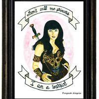 A3 Print Warrior Princess. Quote poster. Xena Print.