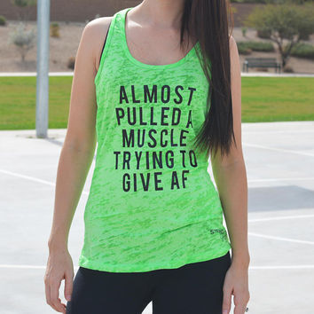 Almost Pulled a Muscle trying to GIVE AF, Funny Workout Tank, Funny Gym Tank, Funny Running Tank, Funny Yoga Tank, Don't Give AF