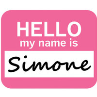 Simone Hello My Name Is Mouse Pad