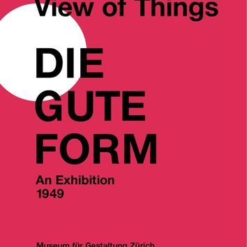 Max Bill's View of Things — Lars Müller Publishers