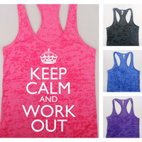 Burnout Tank / Keep Calm and Work Out / Workout Tank Top / Crossfit Tank Top / Gym Tank