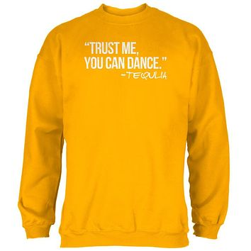 Cinco de Mayo Trust Me You Can Dance Tequila Mens Sweatshirt