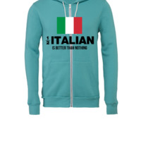 half italian - Unisex Full-Zip Hooded Sweatshirt