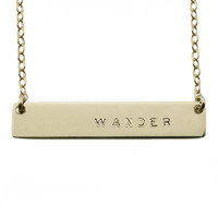 The Name Plate Necklace Wander