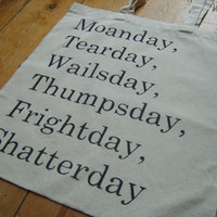 James Joyce Moanday, Tearday Quote Book Bag Tote