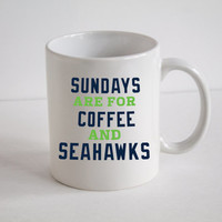 Seattle Seahawks 12th Man, Sundays Are For Coffee and Seahawks, Coffee Mug, Personalized Name