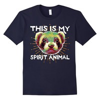 This Is My Spirit Animal Ferret T Shirt For Polecat Lovers