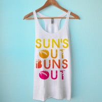 Sun's Out Buns Out - Tank