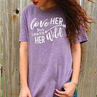 Love Her But Leave Her Wild By ATX