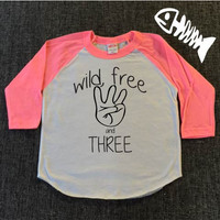 Birthday Girl Shirt, Birthday Boy shirt, toddler boy shirt, toddler girl shirt, birthday shirt Wild Free and Three
