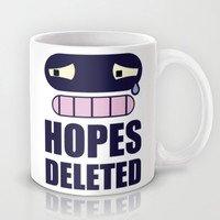 Hopes Deleted Mug by LookHUMAN