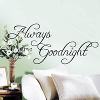 Large Size Always Kiss me good night modern wall stickers for living room bedroom house home decorations DIY wall art decals