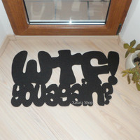 """Personalized doormat. Mat with a joke """"WTF- you again?"""" Original and funny."""