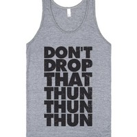 Don't Drop That Thun Thun Thun-Unisex Athletic Grey Tank