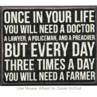 You will Need A Farmer Box Sign
