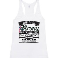 Thyroid Cancer Being Strong Shirts
