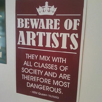 Beware of Artists sign by Theerin on Etsy