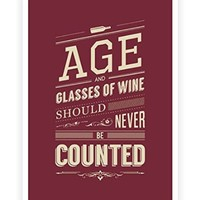 """Age and Glasses of Wine Inspirational Quote Poster for Wall Decor in A3 (16.5"""" X 11.7"""") Poster"""