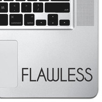 """Flawless Sticker Decal MacBook Pro Air 13"""" 15"""" 17"""" Keyboard Keypad Mousepad Trackpad Laptop Decal Retro Vintage Inspirational Text Quote"""