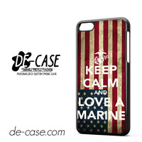 Keep Calm And Love A Marine Flag Us For Iphone 5C Case Phone Case Gift Present