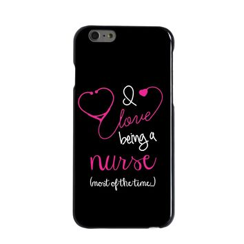 DistinctInk® Hard Plastic Snap-On Case for Apple iPhone - I Love Being A Nurse Most of the Time