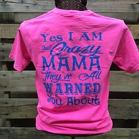 Southern Chics Funny Crazy Mama Mom Mother Comfort Colors Girlie Bright T Shirt